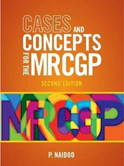 Cases and Concepts for the new MRCGP 2e 2nd Edition