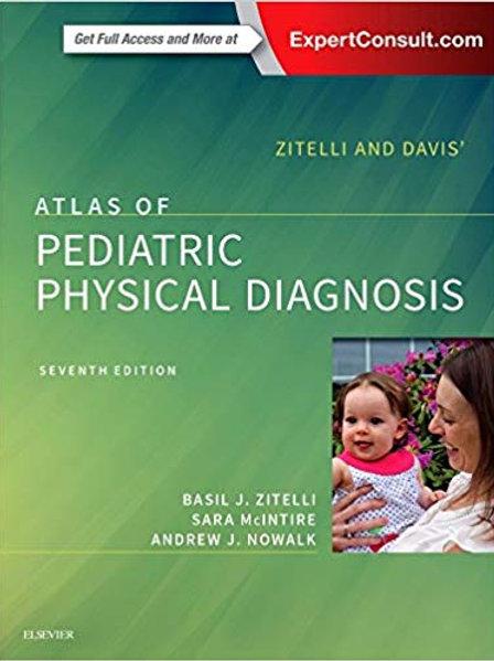 Zitelli and Davis' Atlas of Pediatric Physical Diagnosis 7th Edition