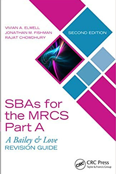 SBAs for the MRCS Part A: A Bailey & Love Revision Guide 2nd Edition