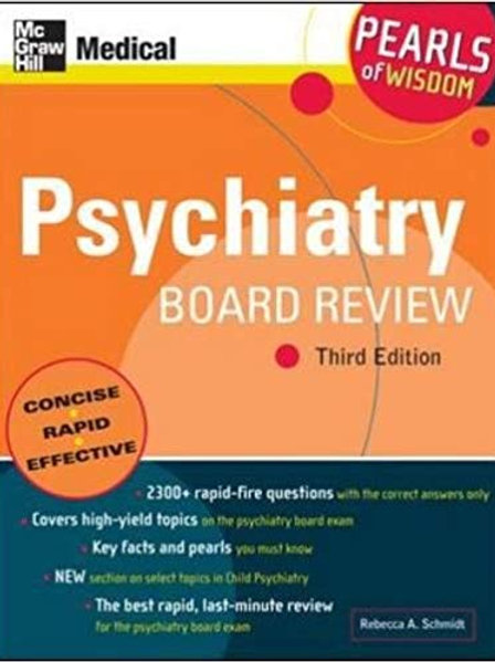 Psychiatry Board Review: Pearls of Wisdom, Third Edition 3rd Edition