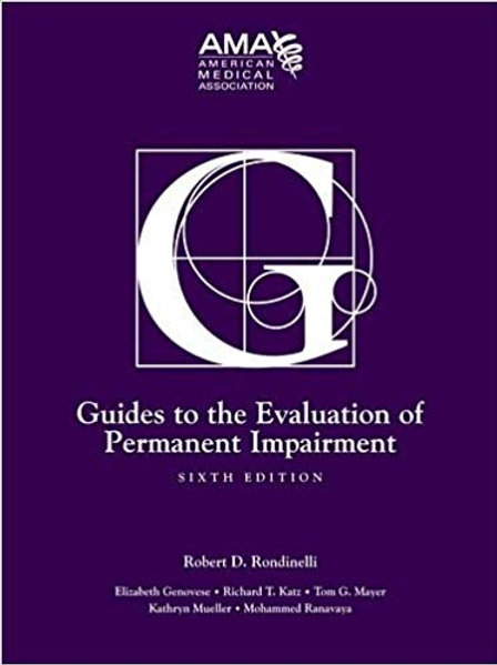 Guides to the Evaluation of Permanent Impairment, Sixth Edition 6th Edition