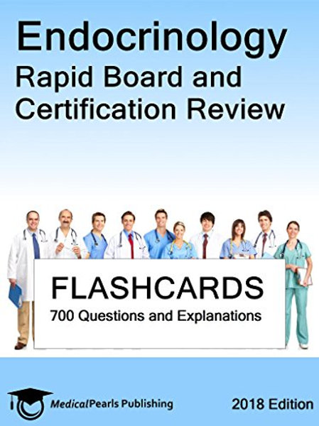 Endocrinology: Rapid Board and Certification Review