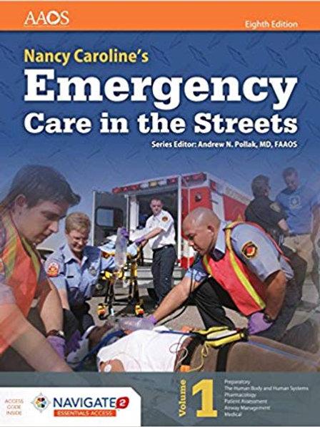 CAROLINE EMERGENCY CARE IN STREETS 8E ESSENTIALS contains 2 books - Volume 1 & V