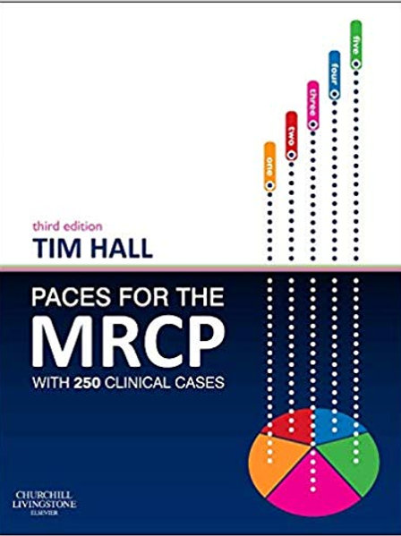 PACES for the MRCP: with 250 Clinical Cases 3rd Edition