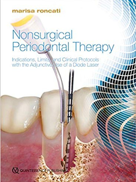 Nonsurgical Periodontal Therapy: Indications, Limits, and Clinical Protocols wit