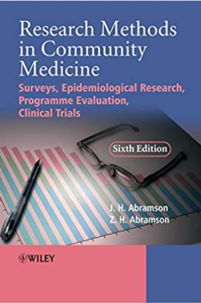 Research Methods in Community Medicine: Surveys, Epidemiological Research, Progr