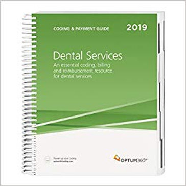 Coding and Payment Guide for Dental Services 2019 1st Edition