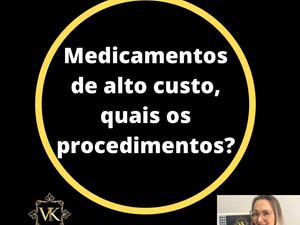 Necessito de medicamento de alto custo não fornecido pelo SUS, e agora??
