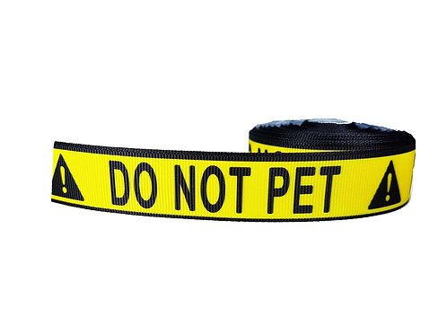 25mm Wide Do NOT Pet! Dog Collar