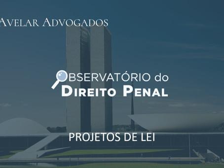 ODP — Projetos de Lei da Semana - 31.05.2021