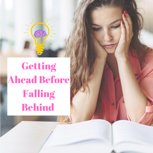 Get ahead before you fall behind!