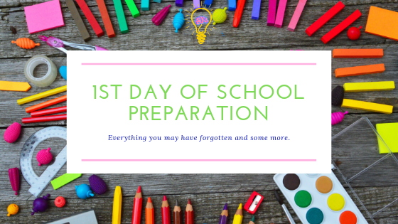 1st Day of School Preparation