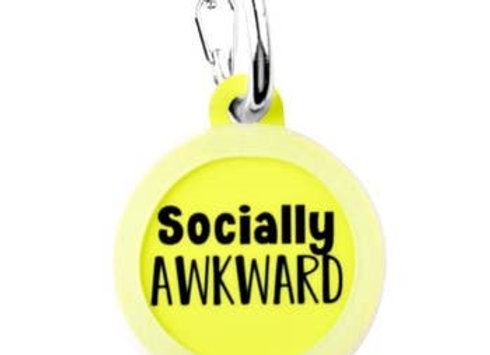 """""""Socially Awkward"""" Funny Pet Tag"""