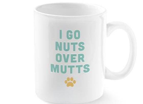 """I Go Nuts Over Mutts"" Ceramic Mug"