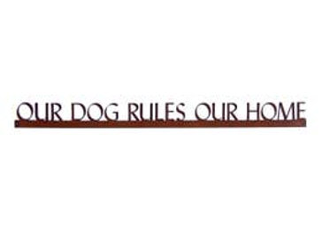 """Recycled Metal Wall Decor """"Our Dog Rules Our Home"""""""