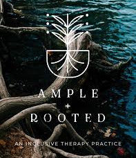 Ample and Rooted Therapy