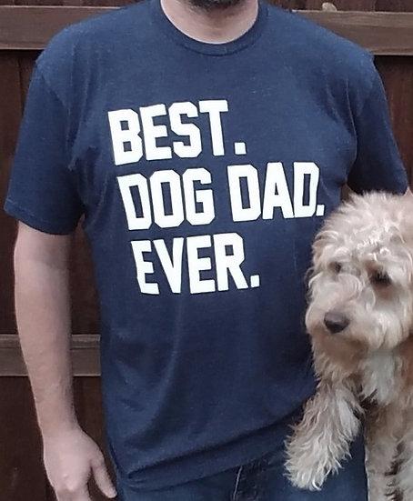 Best Dog Dad Ever Crew neck Men's Tee