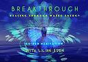 Breakthrough - Healing Through Water Ene