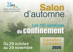 Salon d'automne 2020 Musée des Beaux Arts de Mont St Hilaire