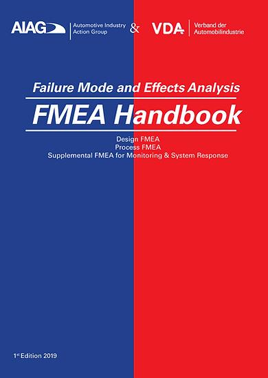 AIAG & VDA - Failure Mode and Effects Analysis, FMEA Handbook (1st Edition 2019)