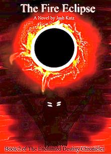The Fire Eclipse by Josh Katz