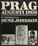 SUNE JONSSON - PRAG AUGUSTI 1968