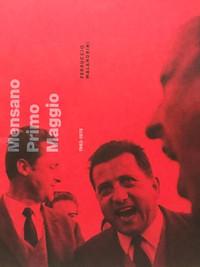 Mensano, Primo Maggio 1963 - 1975
