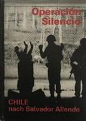 PETER HELLMICH - OPERACION SILENCIO CHILE NACH SALVADOR ALLENDE