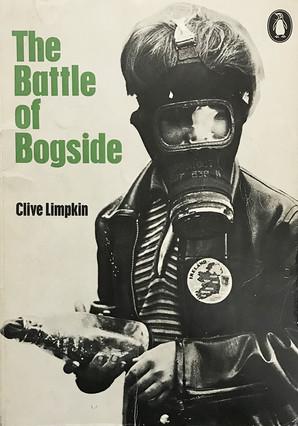 CLIVE LIMPKIN, THE BATTLE OF BOGSIDE