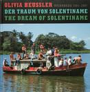 OLIVIA HEUSSLER - THE DREAM OF SOLENTINAME