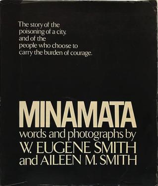 EUGENE and AILEEN SMITH - MINAMATA