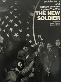 THE NEW SOLDIER and Vietnam Veterans against the war