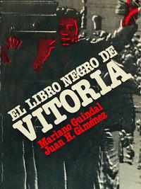 EL LIBRO NEGRO DE VITORIA