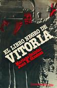 Mariano Guindal, Juan H. Gimenez - EL LIBRO NEGRO DE VITORIA