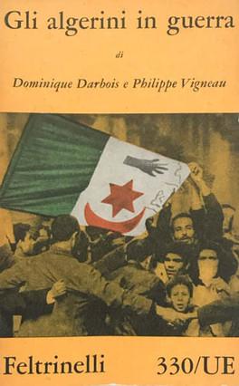 DOMINIQUE DARBOIS - GLI ALGERINI IN GUERRA