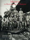 AGUSTIN VICTOR CASASOLA - MEXICO THE REVOLUTION AND BEYOND