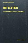BE WATER - NICOLA LONGOBARDI