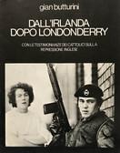 GIAN BUTTURINI - DALL'IRLANDA DOPO LONDONDERRY