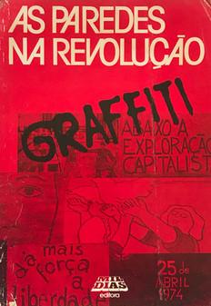 As Paredes na revolução , GRAFFITI