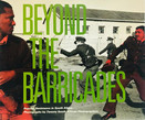 AA.VV. - BEYOND THE BARRICADES: POPULAR RESISTANCE IN SOUTH AFRICA