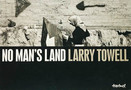 LARRY TOWELL - NO MAN'S LAND