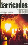 PHILIPPE LABRO - LES BARRICADES DE MAI