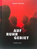 MICHAEL KERSTGENS - AUFRUHRGEBIET