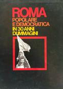 AA.VV. - ROMA POPOLARE E DEMOCRATICA IN 30 ANNI DI IMMAGINI