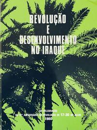REVOLUÇÃO E DESENVOLVIMENTO NO IRAQUE