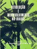 AA.VV. - REVOLUÇÃO E DESENVOLVIMENTO NO IRAQUE
