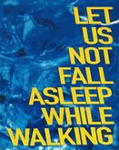 DAVID DANIEL - LET US  NOT FALL ASLEEP WHILE WALKING