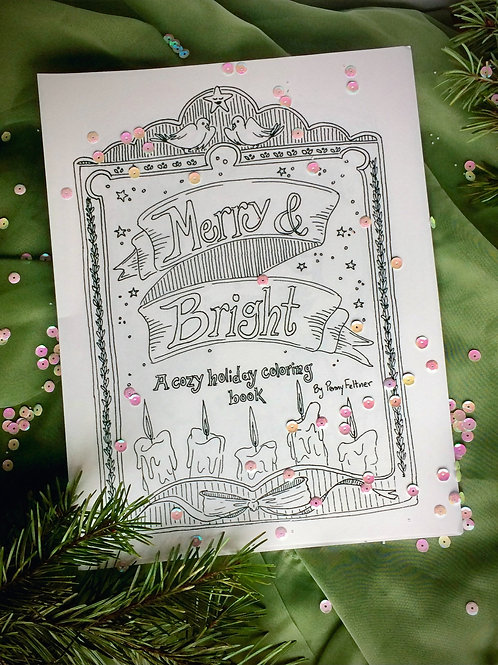 Merry & Bright: a Cozy Holiday Coloring Book