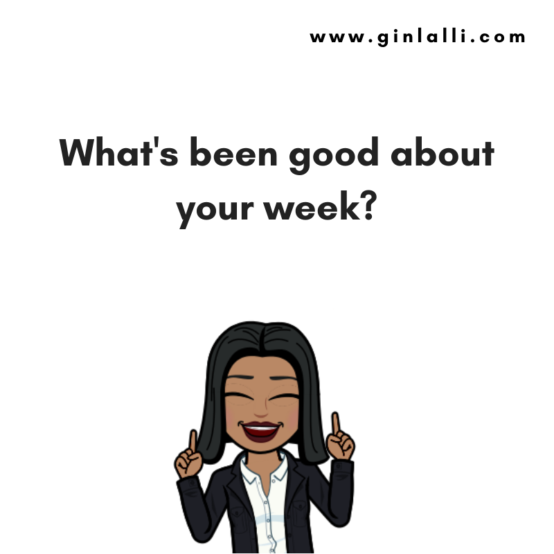 """Gin asking """"What has been good about your week?"""" – solution focused therapy part 2"""