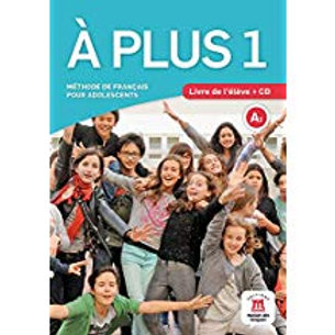 A plus 1  (For French  I ) Livre de l'eleve + CD audio (Textbook)